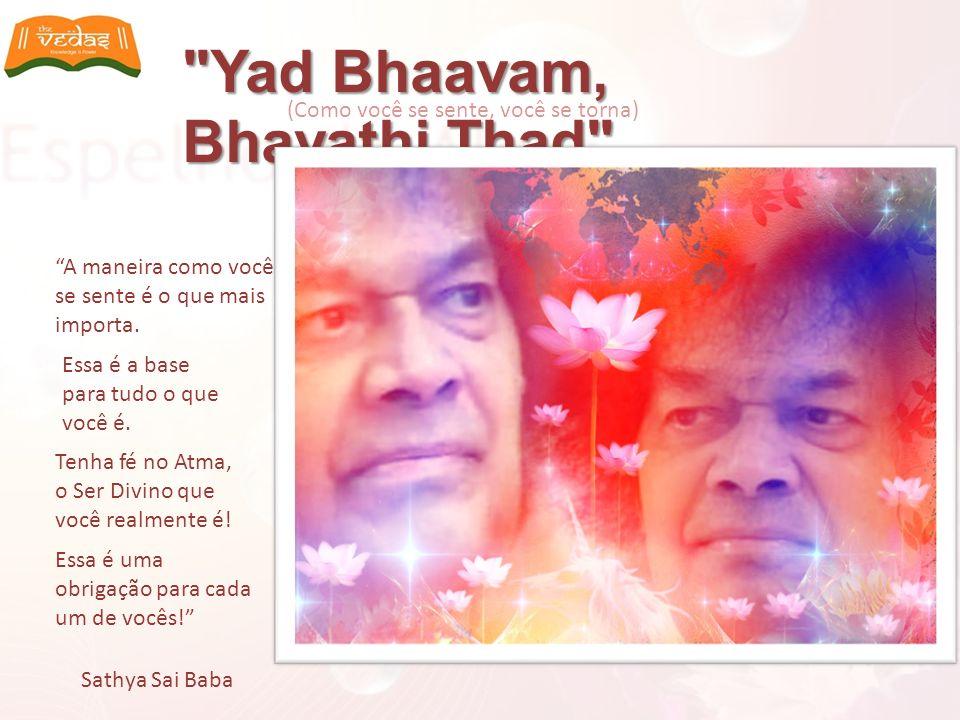 Yad Bhaavam, Bhavathi Thad