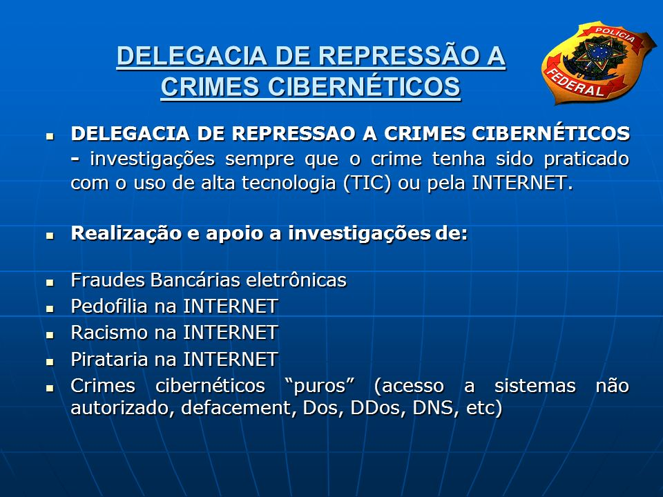 DELEGACIA DE REPRESSÃO A CRIMES CIBERNÉTICOS