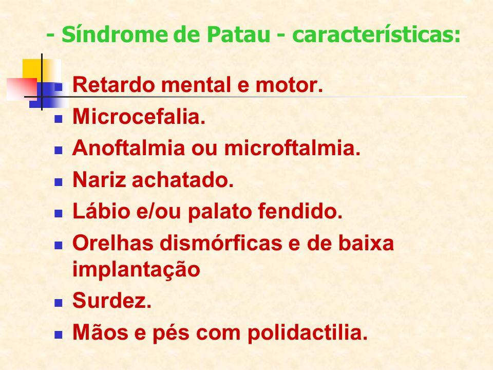 - Síndrome de Patau - características:
