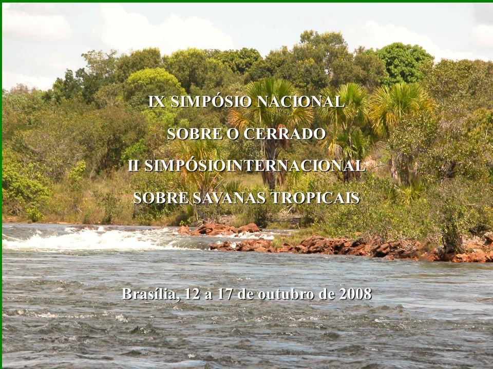 . IX SIMPÓSIO NACIONAL SOBRE O CERRADO II SIMPÓSIOINTERNACIONAL