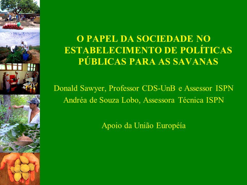 O PAPEL DA SOCIEDADE NO ESTABELECIMENTO DE POLÍTICAS PÚBLICAS PARA AS SAVANAS