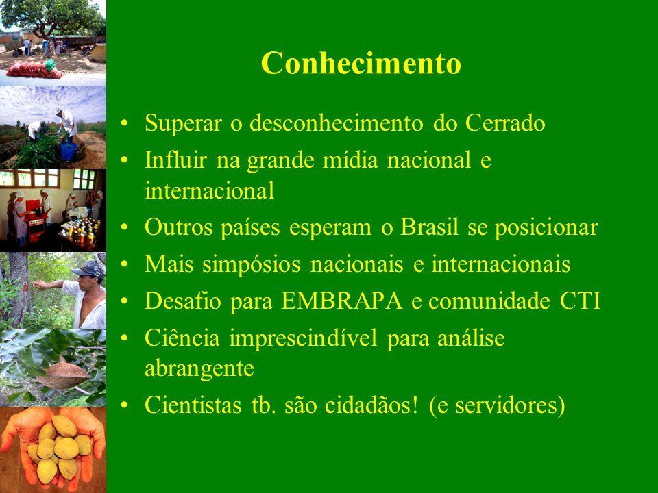 Conhecimento Superar o desconhecimento do Cerrado