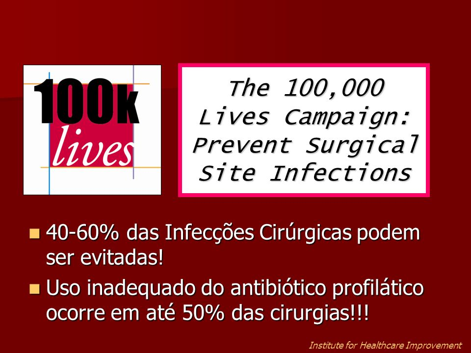 The 100,000 Lives Campaign: Prevent Surgical Site Infections