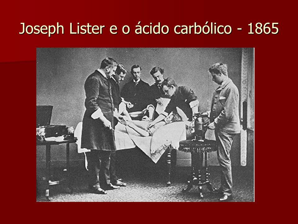 Joseph Lister e o ácido carbólico - 1865
