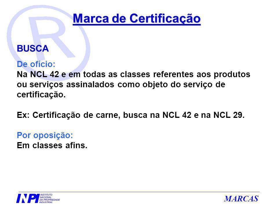 Marca de Certificação BUSCA De ofício:
