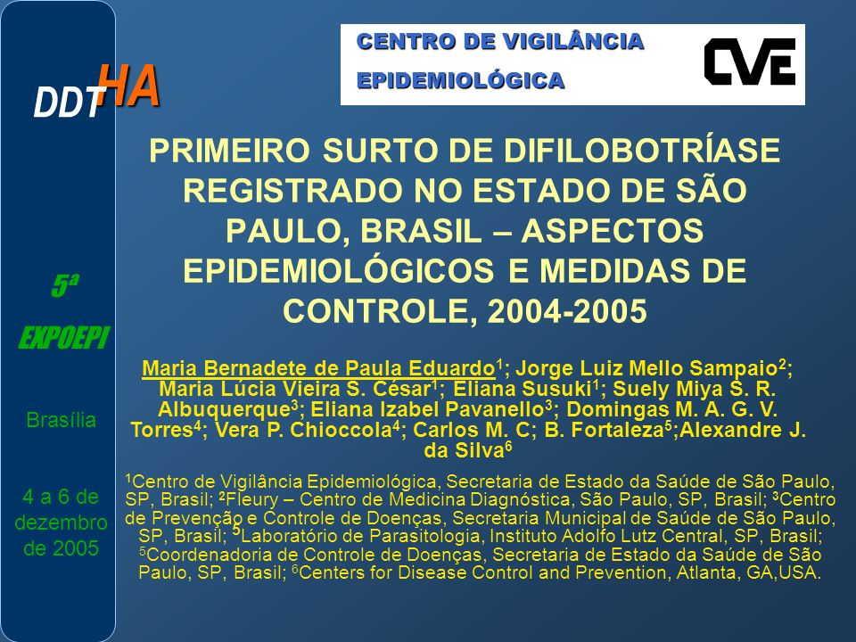 CENTRO DE VIGILÂNCIA EPIDEMIOLÓGICA. HA. DDT.
