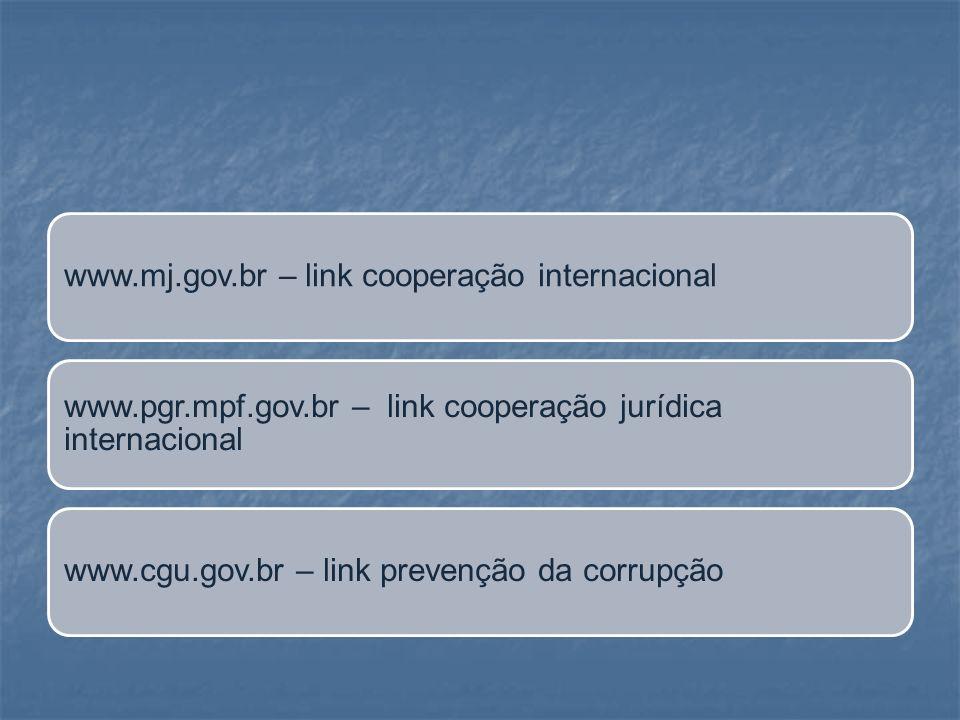 www.mj.gov.br – link cooperação internacional