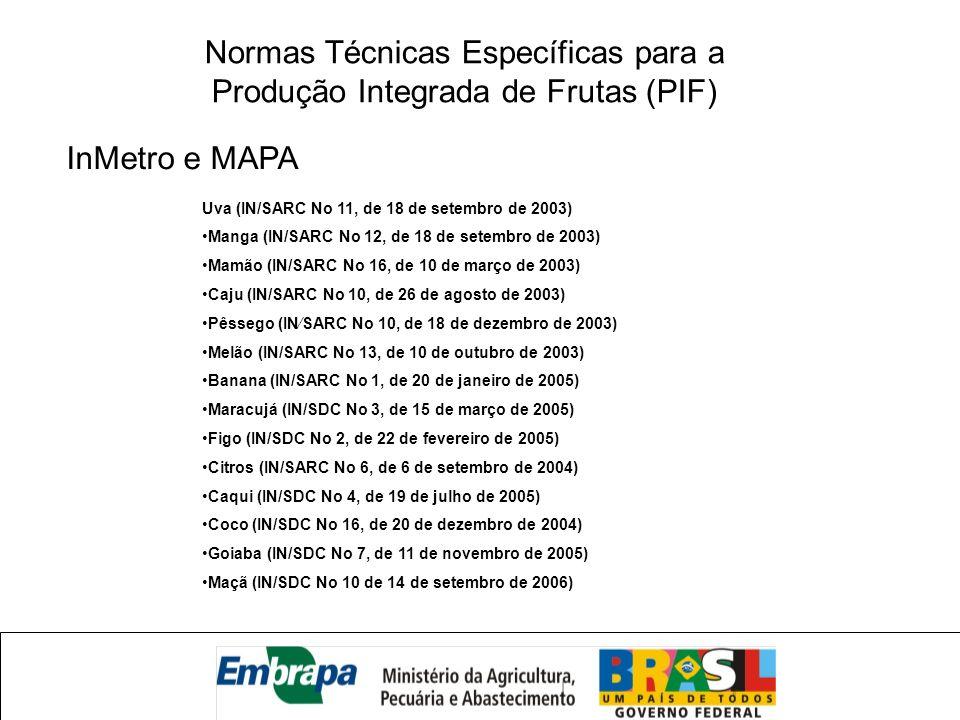 Normas Técnicas Específicas para a Produção Integrada de Frutas (PIF)