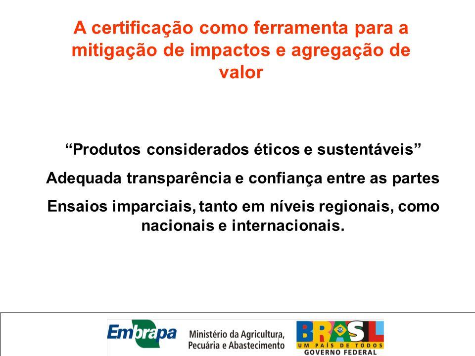 A certificação como ferramenta para a mitigação de impactos e agregação de valor