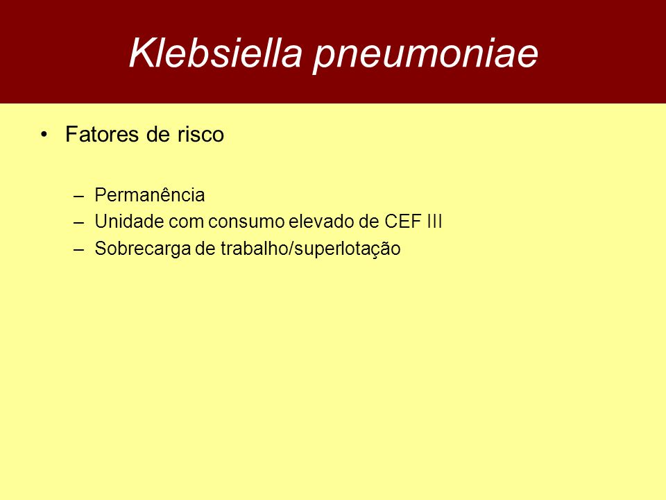 Klebsiella pneumoniae