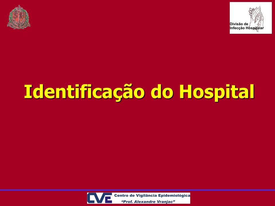 Identificação do Hospital