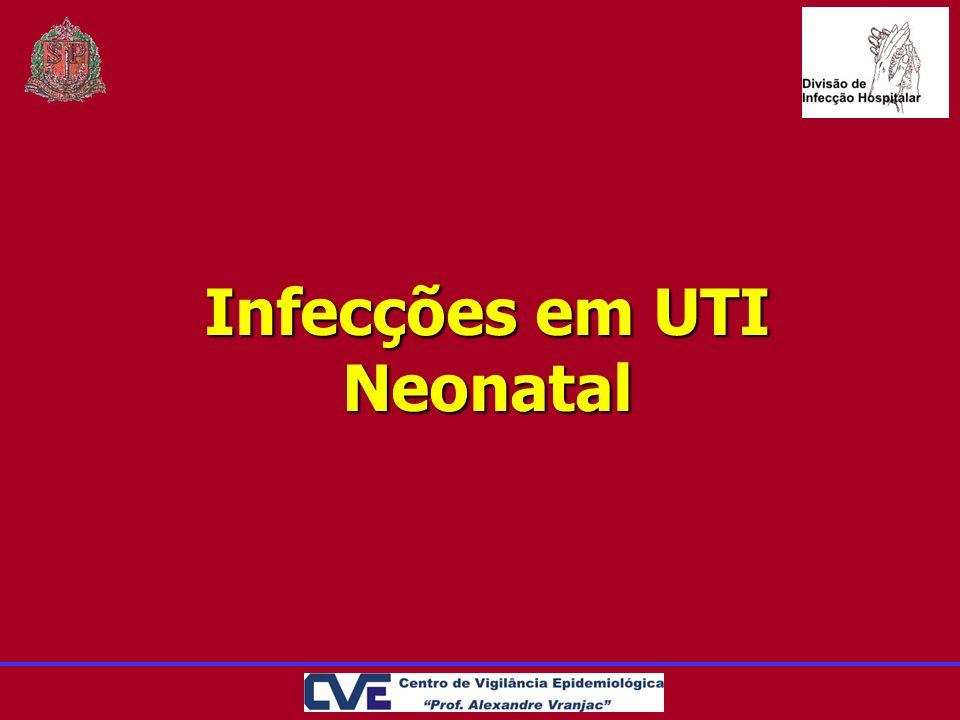 Infecções em UTI Neonatal