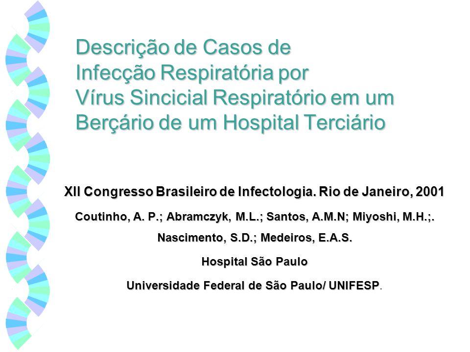 XII Congresso Brasileiro de Infectologia. Rio de Janeiro, 2001