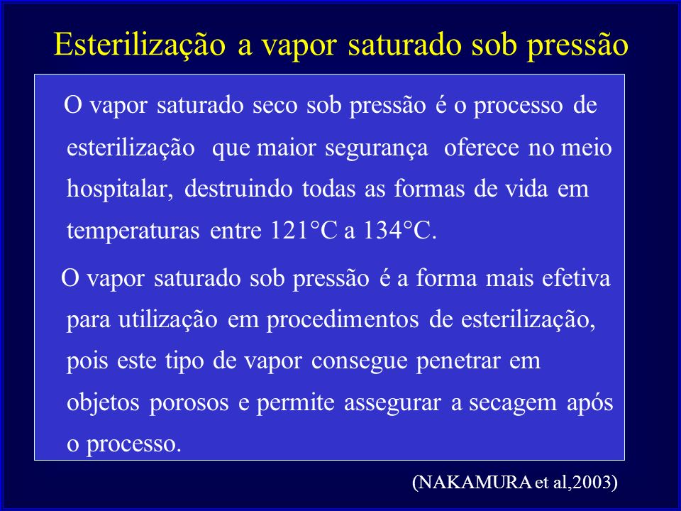 Esterilização a vapor saturado sob pressão