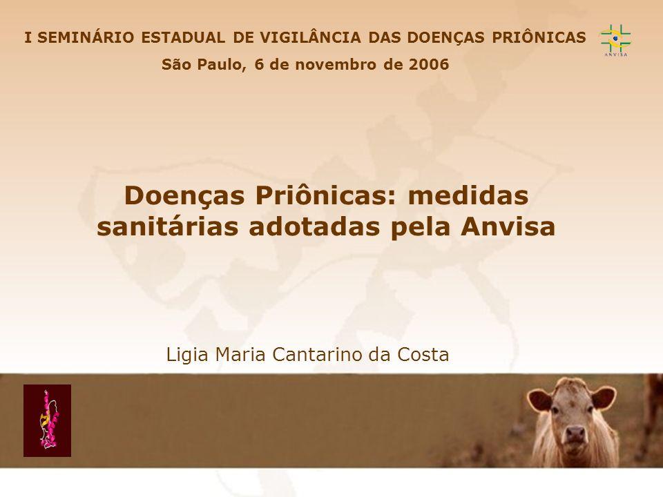Doenças Priônicas: medidas sanitárias adotadas pela Anvisa