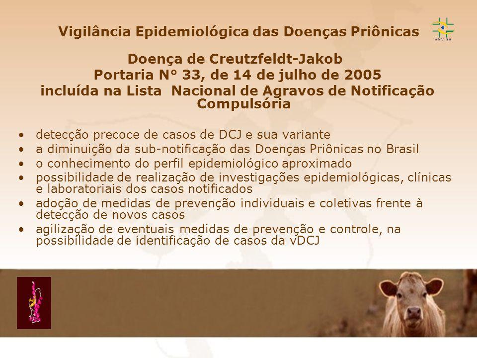 Vigilância Epidemiológica das Doenças Priônicas