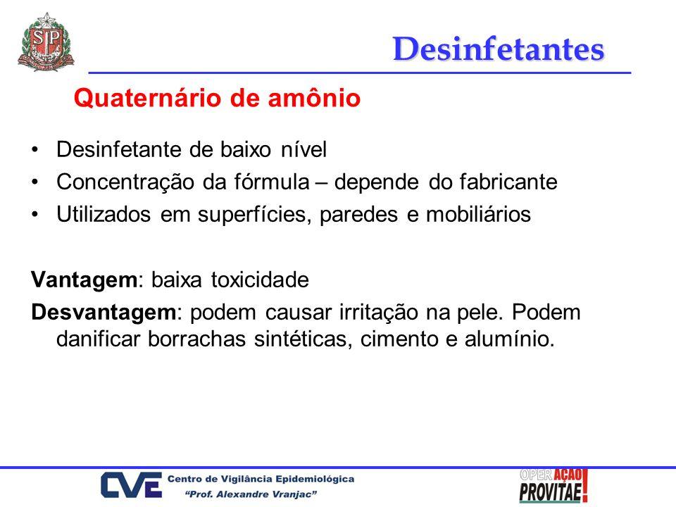 Desinfetantes Quaternário de amônio Desinfetante de baixo nível