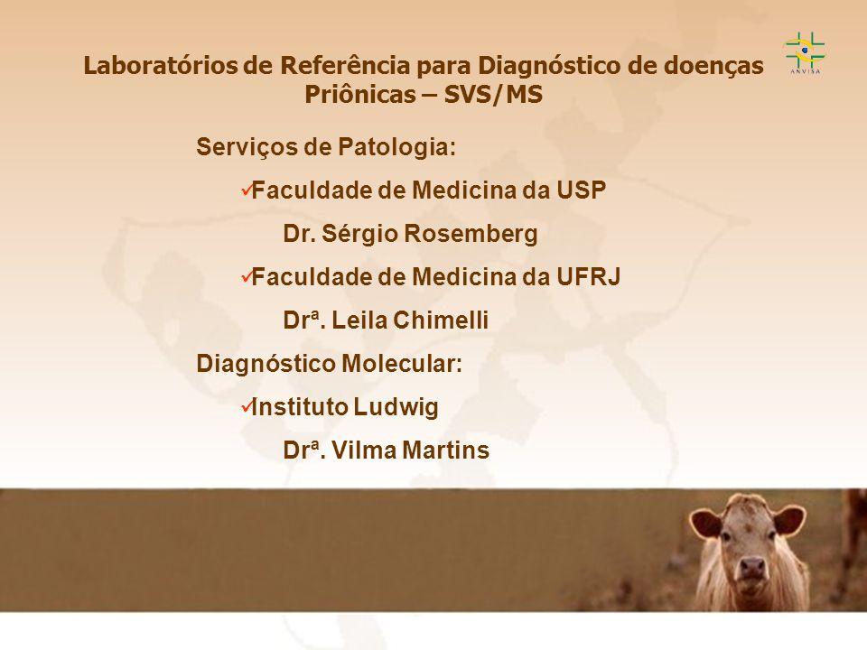 Laboratórios de Referência para Diagnóstico de doenças Priônicas – SVS/MS