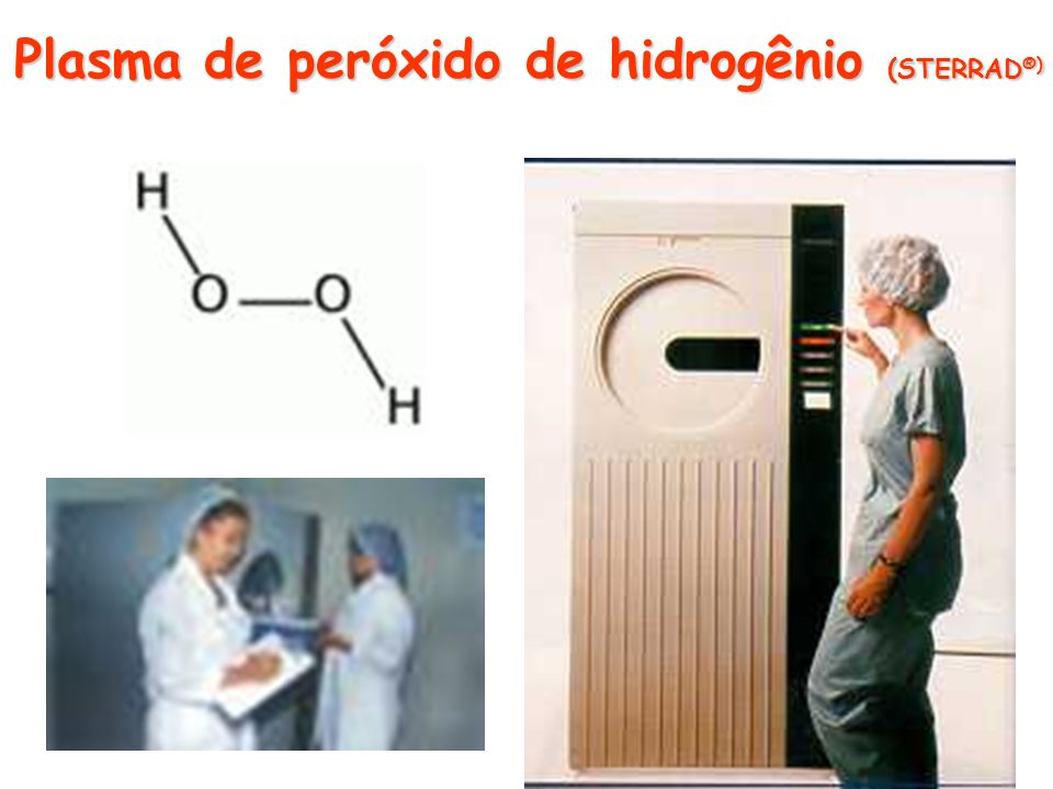 Plasma de peróxido de hidrogênio (STERRAD®)