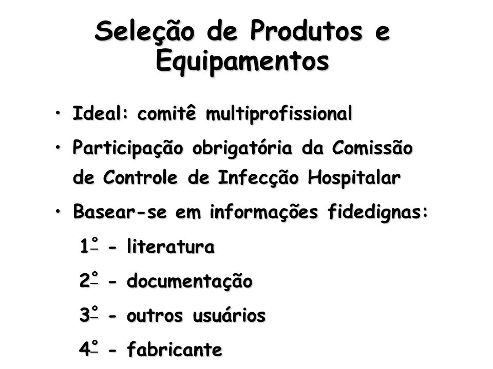 Seleção de Produtos e Equipamentos