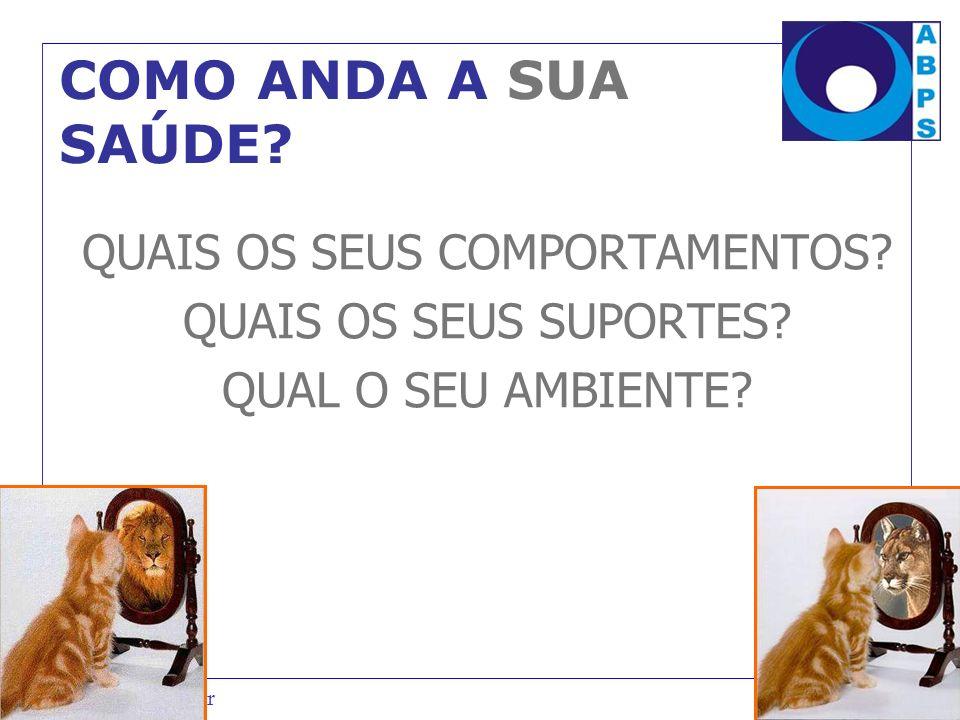 QUAIS OS SEUS COMPORTAMENTOS
