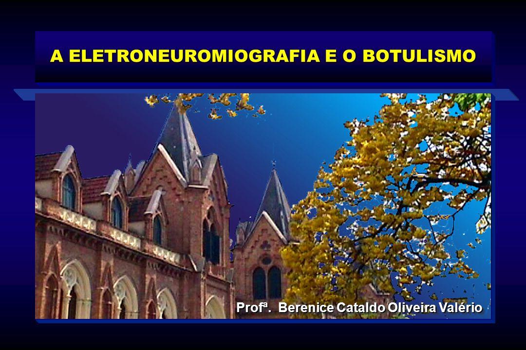 A ELETRONEUROMIOGRAFIA E O BOTULISMO