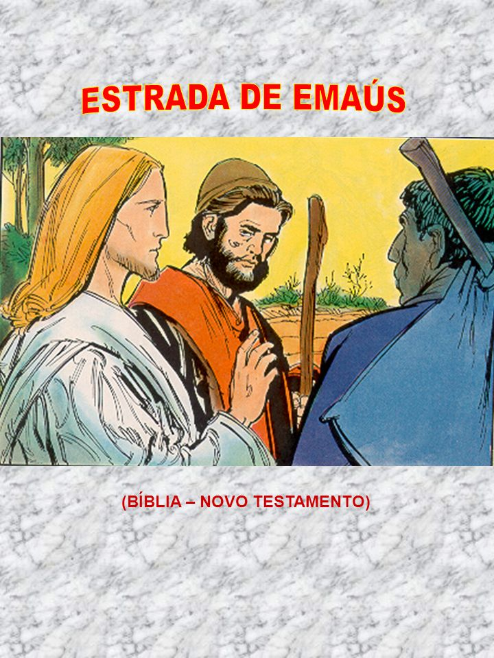 ESTRADA DE EMAÚS (BÍBLIA – NOVO TESTAMENTO)