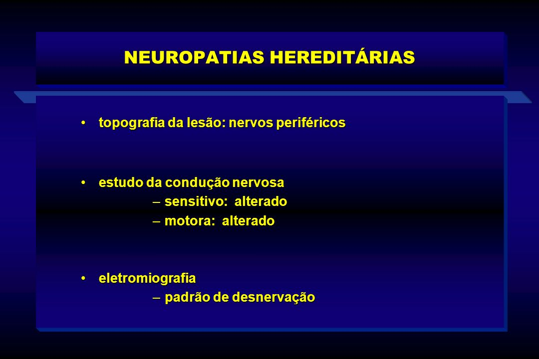 NEUROPATIAS HEREDITÁRIAS
