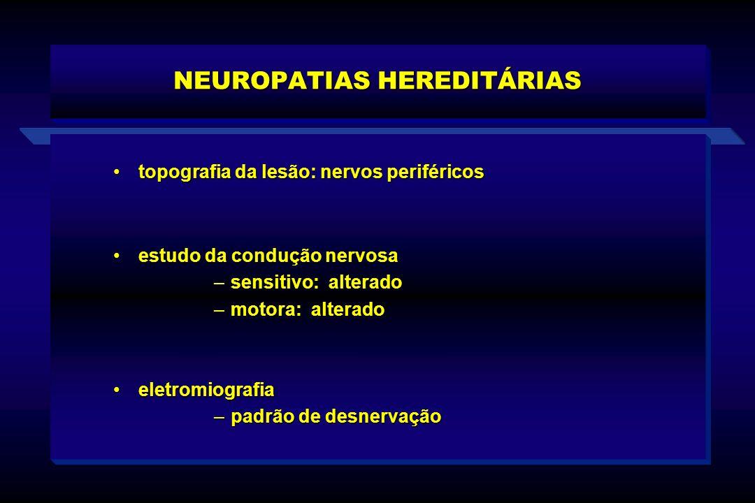 NEUROPATIAS HEREDITÁRIAS