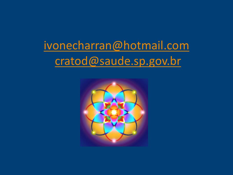 ivonecharran@hotmail.com cratod@saude.sp.gov.br