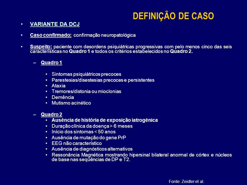 DEFINIÇÃO DE CASO VARIANTE DA DCJ
