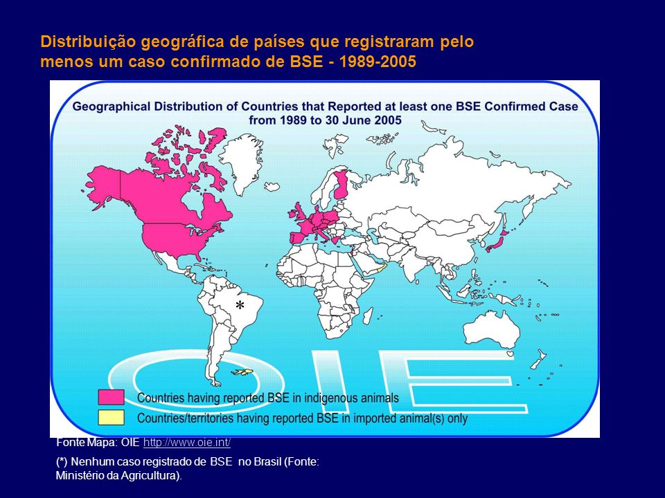 Distribuição geográfica de países que registraram pelo menos um caso confirmado de BSE - 1989-2005