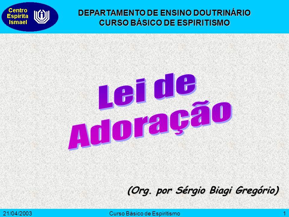 Lei de Adoração (Org. por Sérgio Biagi Gregório)