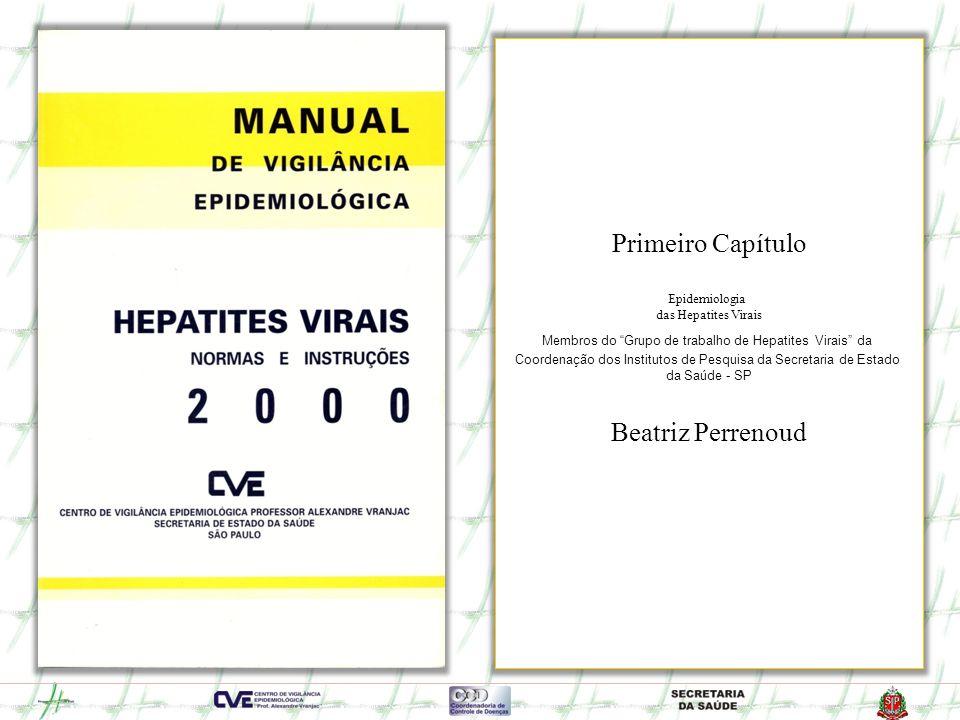 Primeiro Capítulo Beatriz Perrenoud Epidemiologia das Hepatites Virais