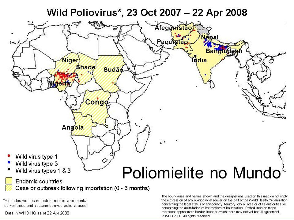 Poliomielite no Mundo Congo Afeganistão Nepal Paquistão Bangladesh