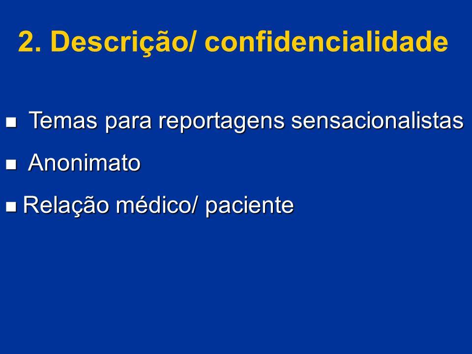 2. Descrição/ confidencialidade