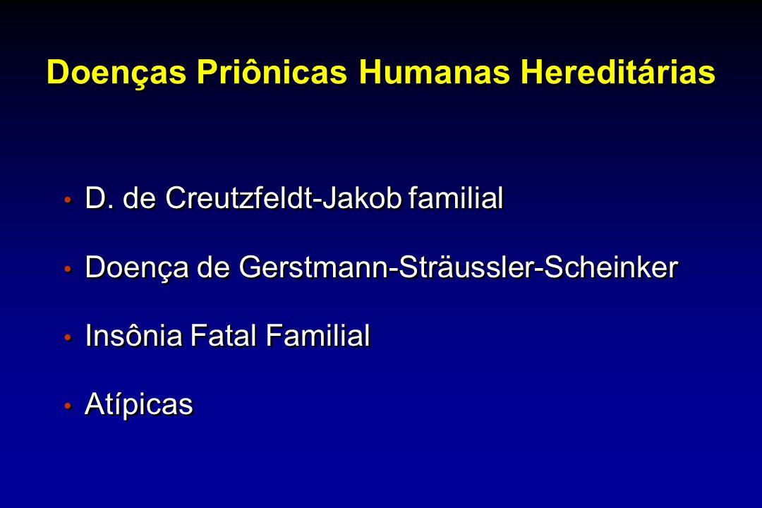 Doenças Priônicas Humanas Hereditárias