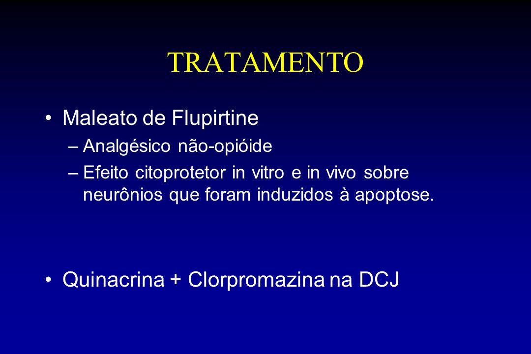 TRATAMENTO Maleato de Flupirtine Quinacrina + Clorpromazina na DCJ