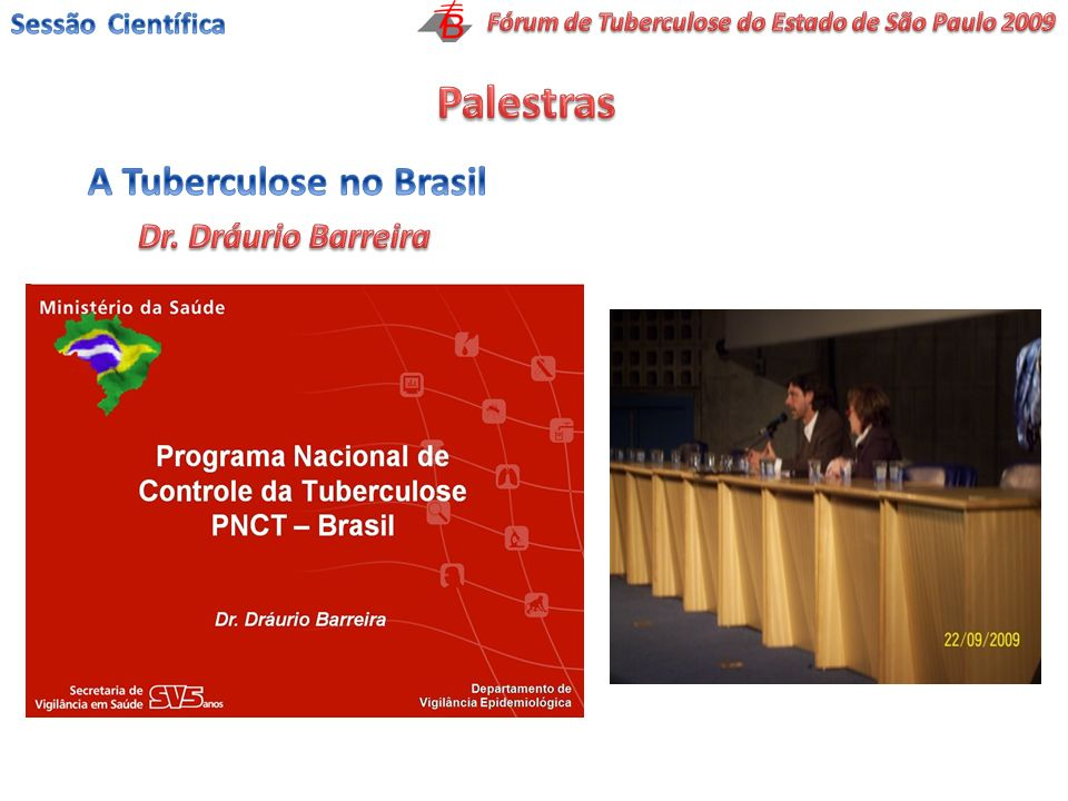 Palestras A Tuberculose no Brasil Dr. Dráurio Barreira