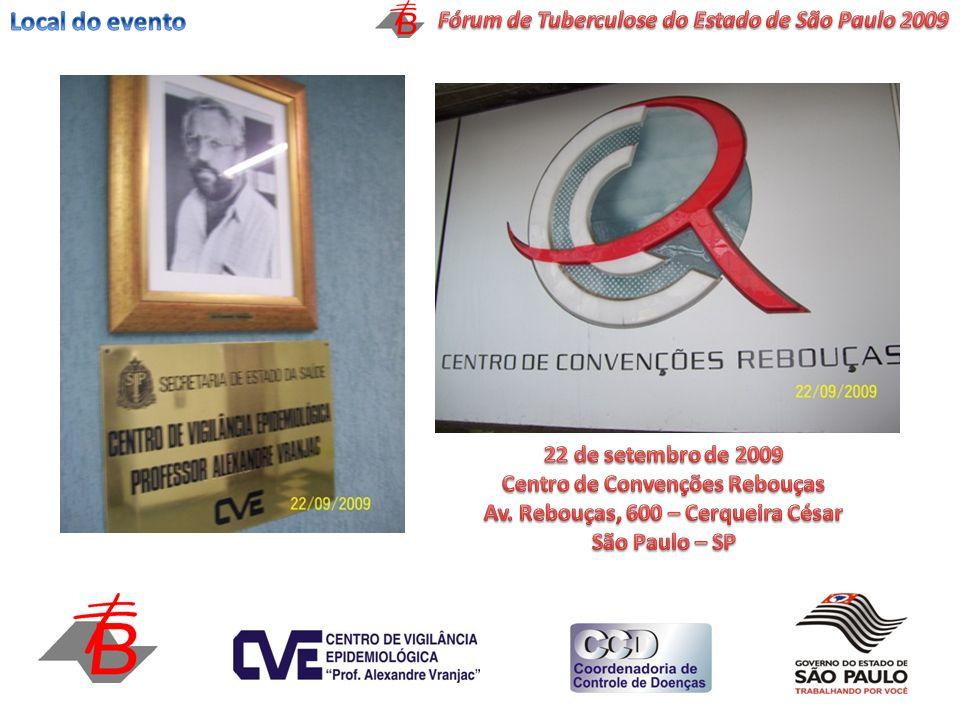Local do evento Fórum de Tuberculose do Estado de São Paulo 2009