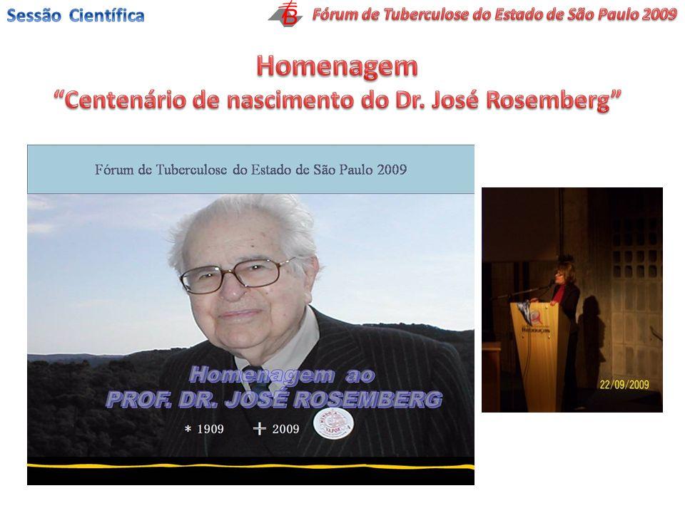 Homenagem Centenário de nascimento do Dr. José Rosemberg