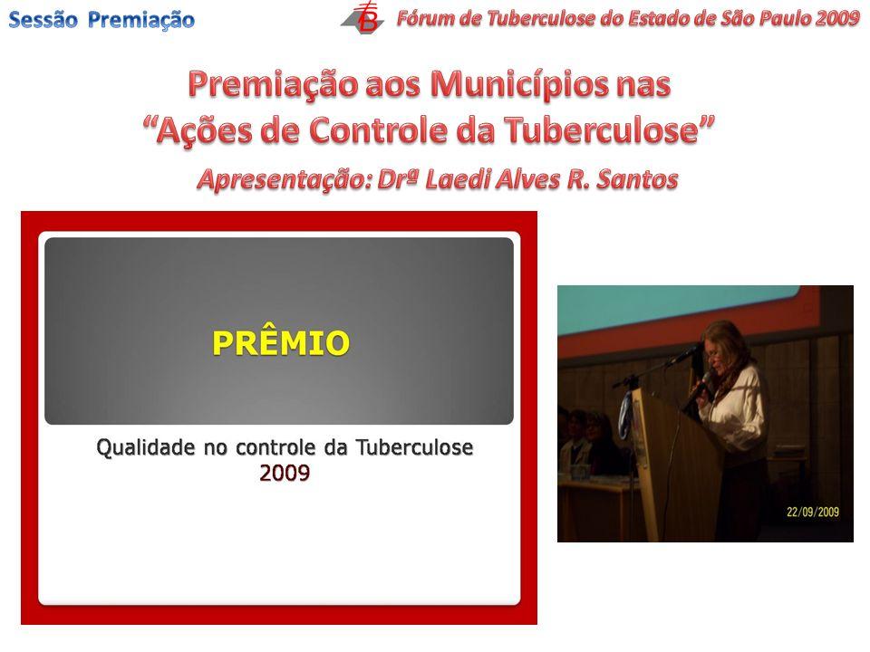 Premiação aos Municípios nas Ações de Controle da Tuberculose