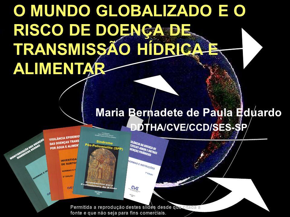 Maria Bernadete de Paula Eduardo DDTHA/CVE/CCD/SES-SP