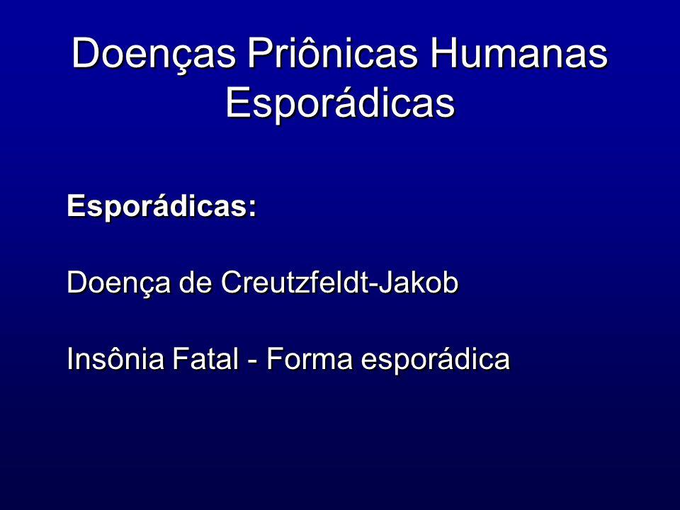 Doenças Priônicas Humanas Esporádicas