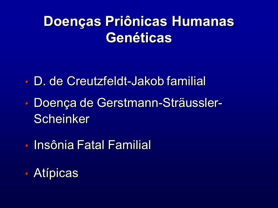 Doenças Priônicas Humanas Genéticas