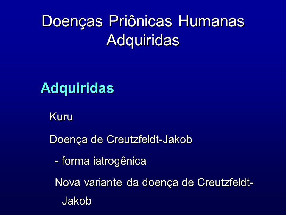 Doenças Priônicas Humanas Adquiridas