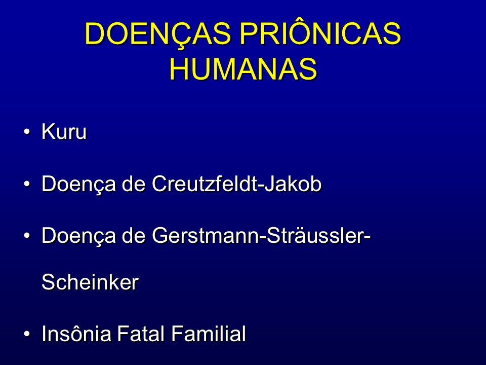 DOENÇAS PRIÔNICAS HUMANAS