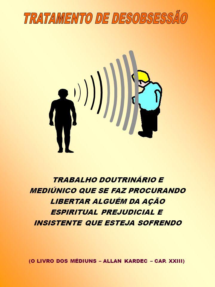 TRATAMENTO DE DESOBSESSÃO