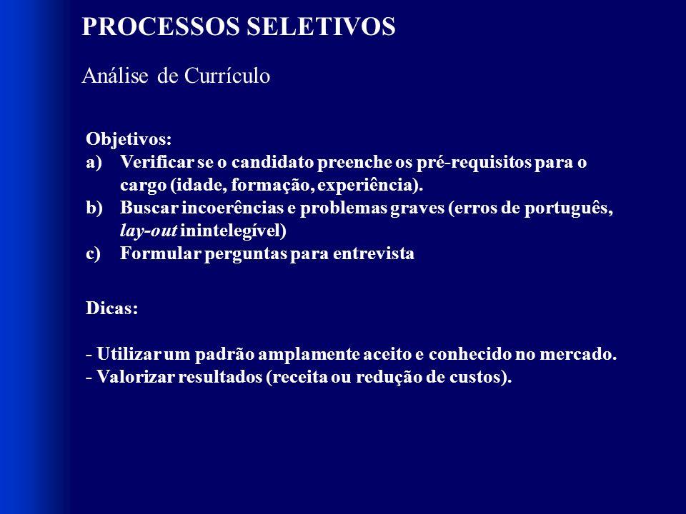 PROCESSOS SELETIVOS Análise de Currículo Objetivos: