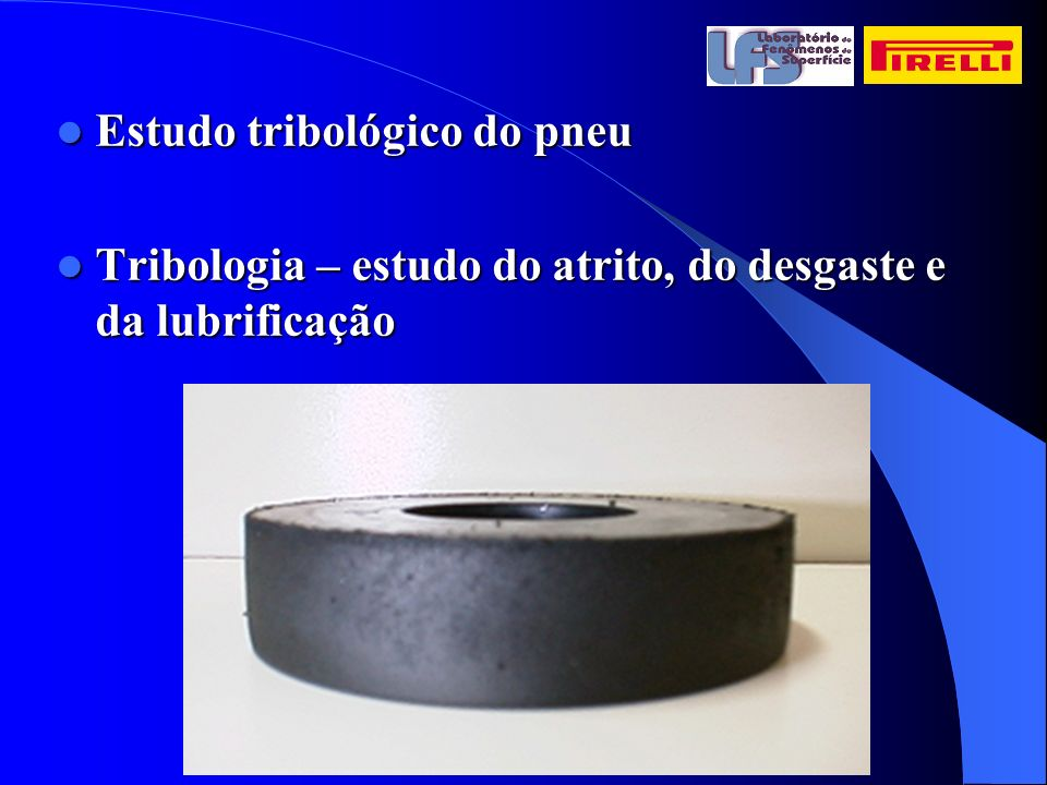 Estudo tribológico do pneu
